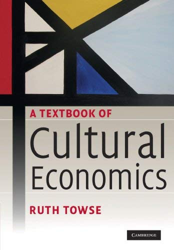 Textbook Of Cultural Economics