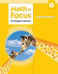 Math In Focus: Singapore Math: Assessments Grade 5