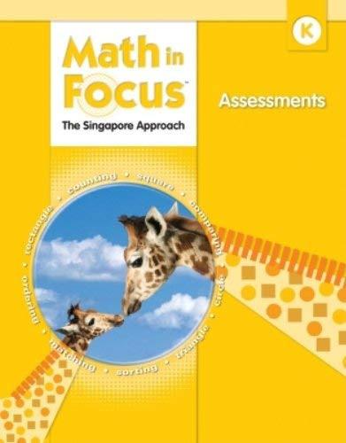 Math In Focus: Singapore Math: Assessments Grade 5