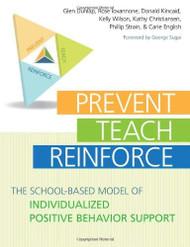 Prevent-Teach-Reinforce