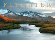 Flywater Fly-Fishing Rivers of the West