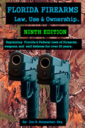 Florida Firearms - Law Use and Ownership