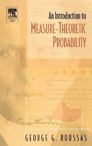 Introduction To Measure-Theoretic Probability