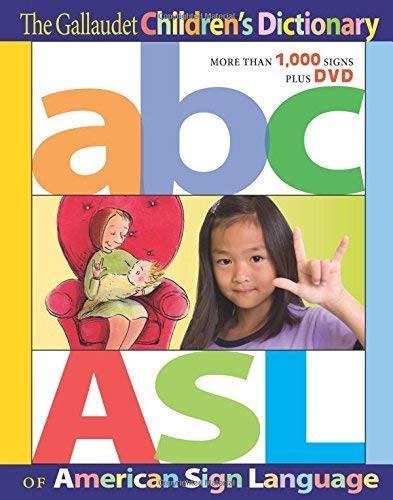 Gallaudet ChildrenÆS Dictionary Of American Sign Language