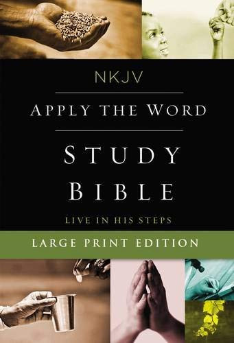 NKJV Apply the Word Study Bible Large Print Red Letter Edition