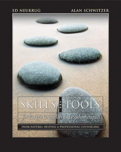 Skills And Tools For Today's Counselors And Psychotherapists