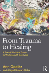 From Trauma To Healing