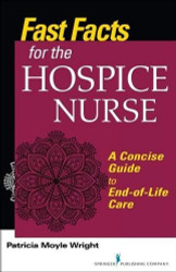 Fast Facts for the Hospice Nurse