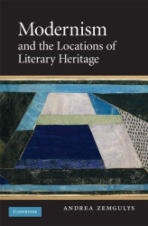 Modernism And The Locations Of Literary Heritage