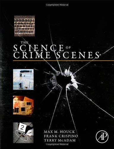 Science Of Crime Scenes