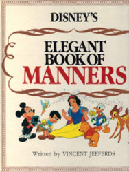 Disney's Elegant Book of Manners