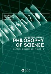 Contemporary Debates In Philosophy Of Science