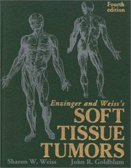 Enzinger And Weiss's Soft Tissue Tumors