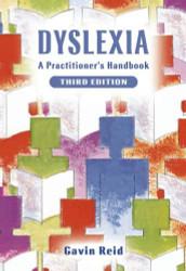Dyslexia A Practitioner's Handbook
