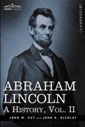 Abraham Lincoln Volume 2