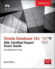 OCA Oracle Database 12c SQL Certified Expert Exam Guide