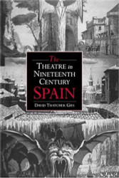 Theatre In Nineteenth-Century Spain