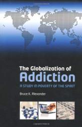 Globalisation Of Addiction