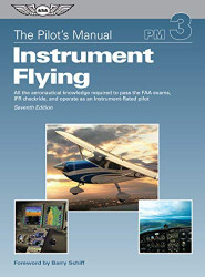 Pilot's Manual Instrument Flying