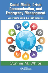 Social Media Crisis Communication And Emergency Management