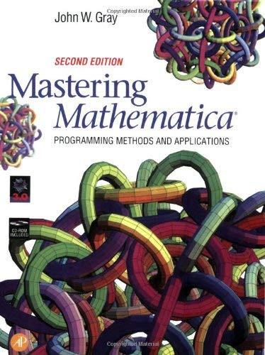 Mastering Mathematica