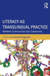 Literacy As Translingual Practice