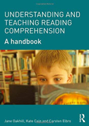 Understanding And Teaching Reading Comprehension