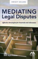 Mediating Legal Disputes