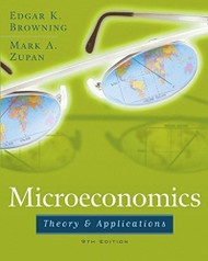 Microeconomics: Theory & Applications  by Edgar K Browning