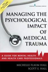 Managing the Psychological Impact of Medical Trauma