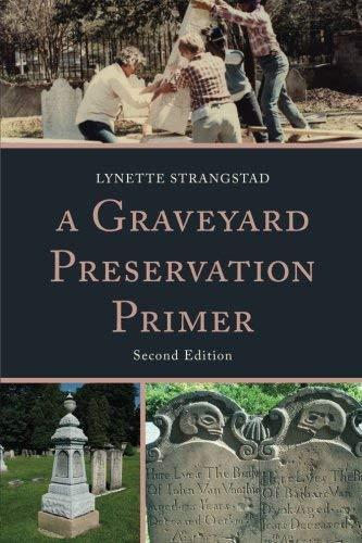 Graveyard Preservation Primer