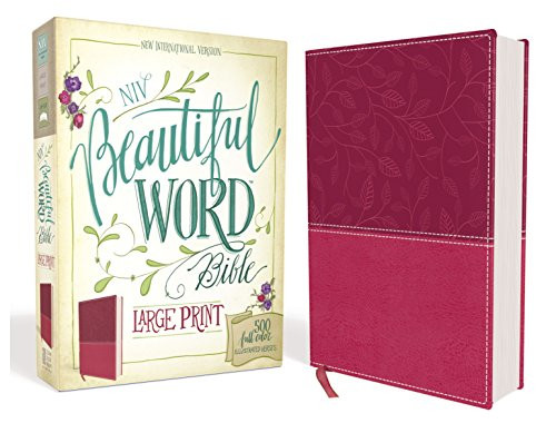 NIV Beautiful Word Bible Large Print Leathersoft Pink