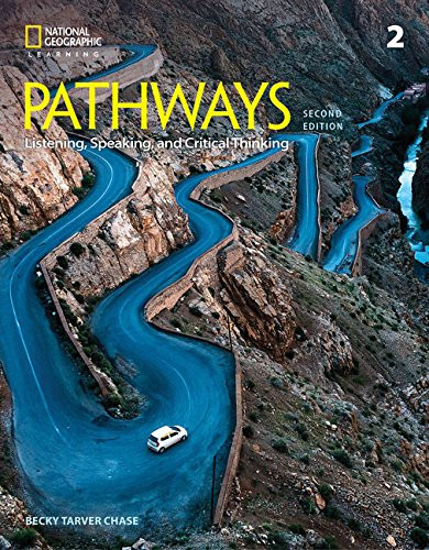 Pathways: Listening Speaking and Critical Thinking 2