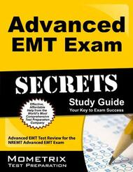 Advanced Emt Exam Secrets Study Guide
