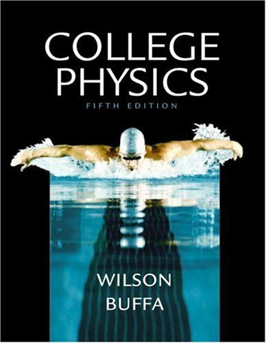College Physics by Jerry D Wilson