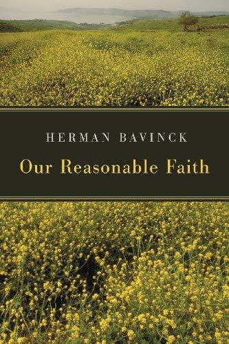 Our Reasonable Faith