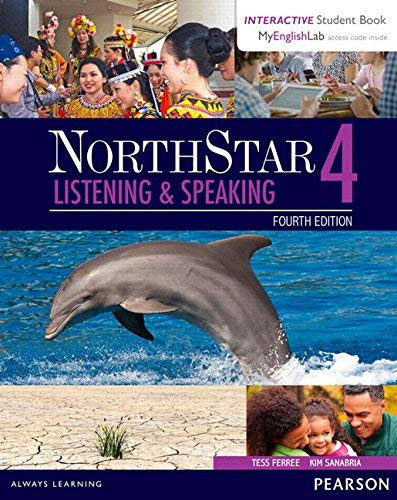 NorthStar Listening Speaking 4 SB with Interactive SB and MyEnglishLab