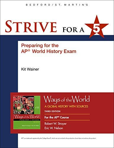 Strive for a 5 for Ways of the World for AP*
