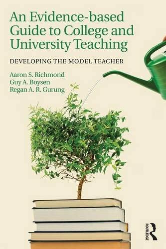 Evidence-based Guide to College and University Teaching