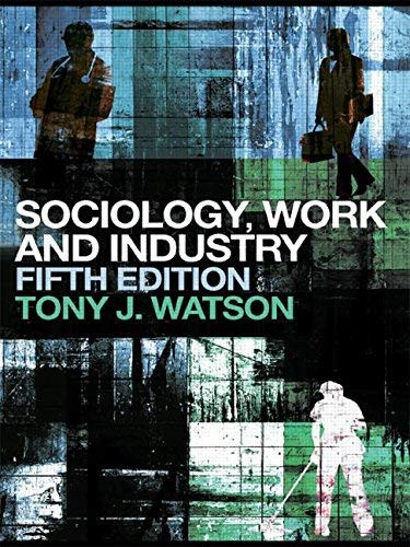 Sociology Work And Organisation