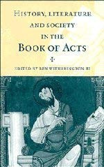 History Literature And Society In The Book Of Acts