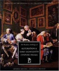 Broadview Anthology Of Restoration And Early Eighteenth-Century Drama