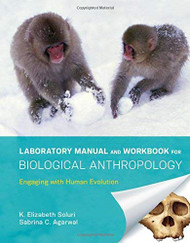 Laboratory Manual and Workbook for Biological Anthropology
