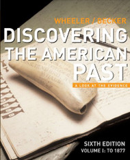 Discovering The American Past Volume 1