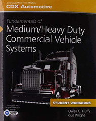 Fundamentals Of Medium/Heavy Duty Commercial Vehicle Systems Student Workbook