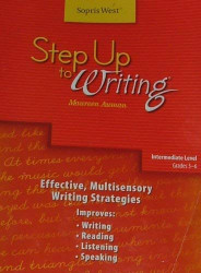 Step Up To Writing Intermediate Level Grades 3-6