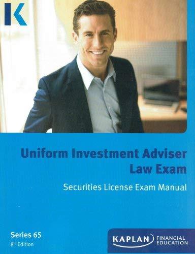 Kaplan Series 65 Uniform Investment Adviser Law Exam Securities License Exam