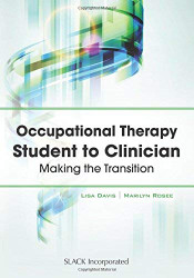 Occupational Therapy Student To Clinician