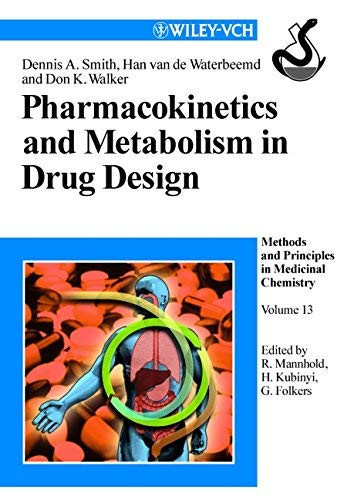 Pharmacokinetics And Metabolism In Drug Design