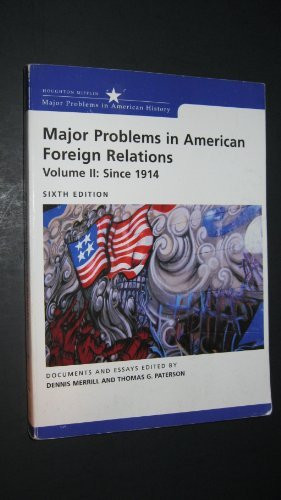 Major Problems In American Foreign Relations Volume 2